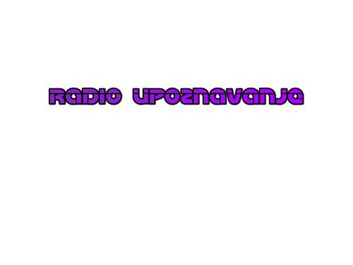 Radio Upoznavanje